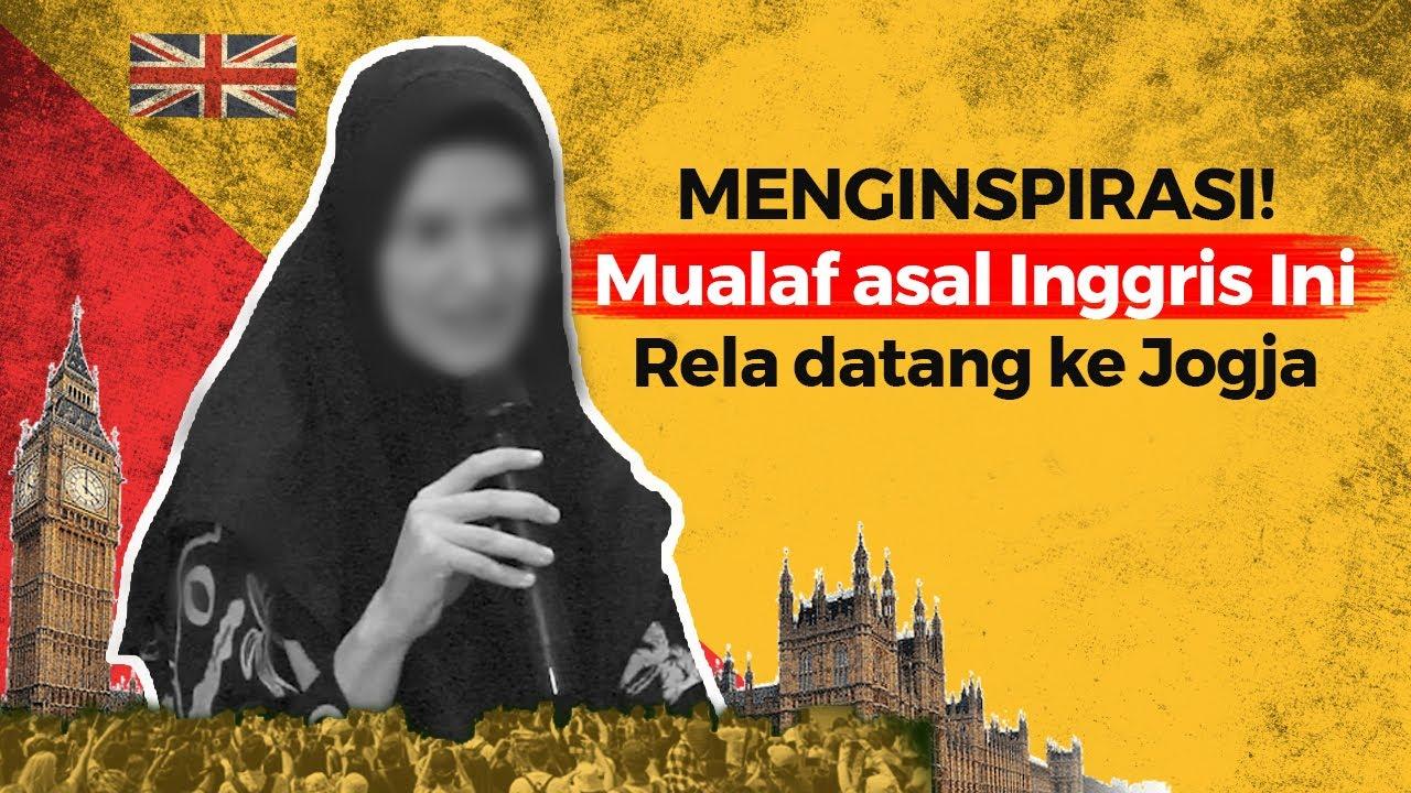 Awal mengenal Islam di Inggris hingga datang ke Indonesia – Mualaf Inggris :)=