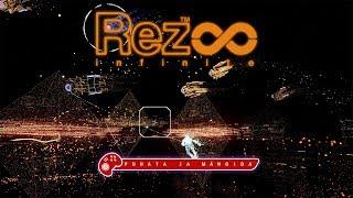 Puhata ja mängida remastered: Rez Infinite (PC)