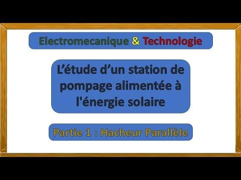 station de pompage alimentée à l'energie solaire - hacheur parallèle
