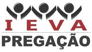 Baixar Pregação - Pastor Joel da Fonseca - IEVA