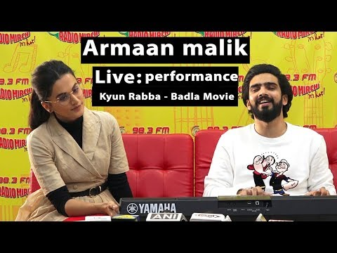 Kyun Rabba - Badla Movie Song Live Performance By Arman Malik With Taapsee Pannu