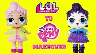 DIY Custom LOL Surprise Doll to My Little Pony MAKEOVER Royal High Ney Turns into Rarity