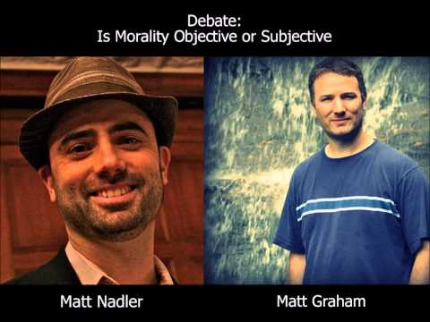 Debate: Is Morality Objective or Subjective?