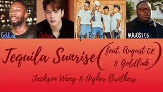 Jackson Wang & Higher Brothers - Tequila Sunrise (feat. Goldlink & AUGUST 08) [Color Coded Lyrics]