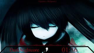 DarkNightcore - Malignom 2