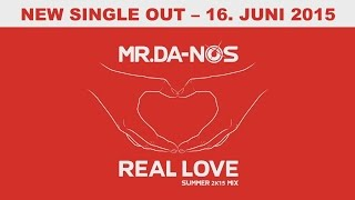 Mr.Da-Nos - Real Love (Trailer)