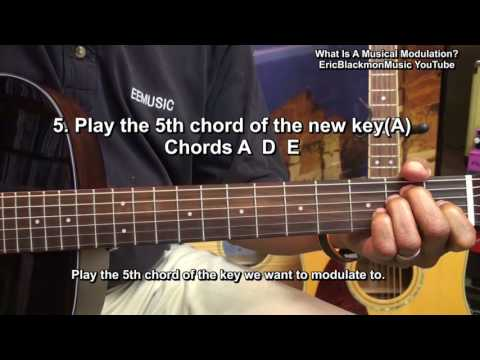 What Is A Musical Modulation? How To Modulate A Key On Guitar Lesson EricBlackmonGuitar HD