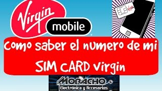 Virgin Mobile Colombia como saber el numero celular SIM CARD