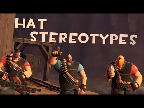 TF2: Hat Stereotypes! Episode 6: The Heavy