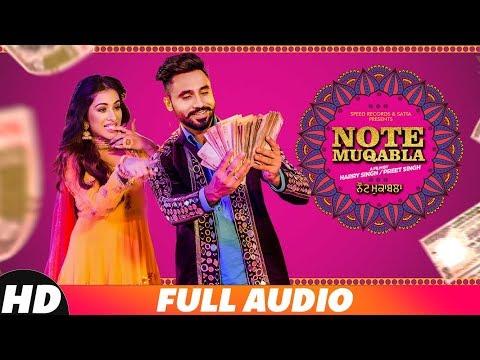 Note Muqabla (Full Audio) | Goldy Desi Crew ft Gurlej Akhtar | Sara Gurpal | Latest Songs 2018