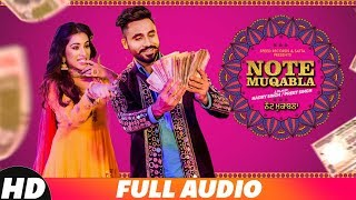 Note Muqabla (Full Audio) | Goldy Desi Crew ft Gurlej Akhtar | Sara Gurpal | Latest Songs 2018