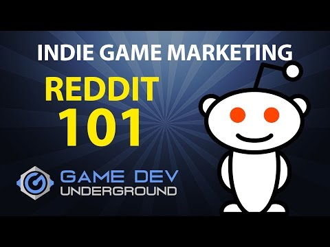Indie Game Marketing - Reddit 101