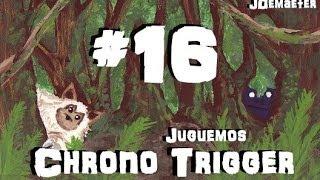 Juguemos Chrono Trigger - 16 - Cacería de Junglero