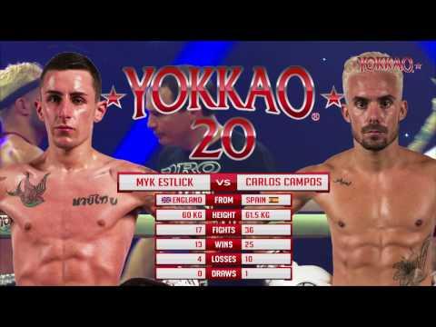 YOKKAO 20: Myk Estlick vs Carlos Campos - Muay Thai UK Ranking -61.5kg