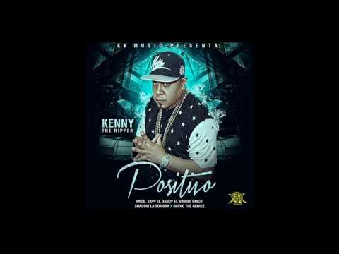 Kenny The Ripper - Positivo (audio video)