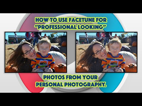 Using Facetune (on IOS & Android) To Get Professional Pictures With Minimal Expertise.