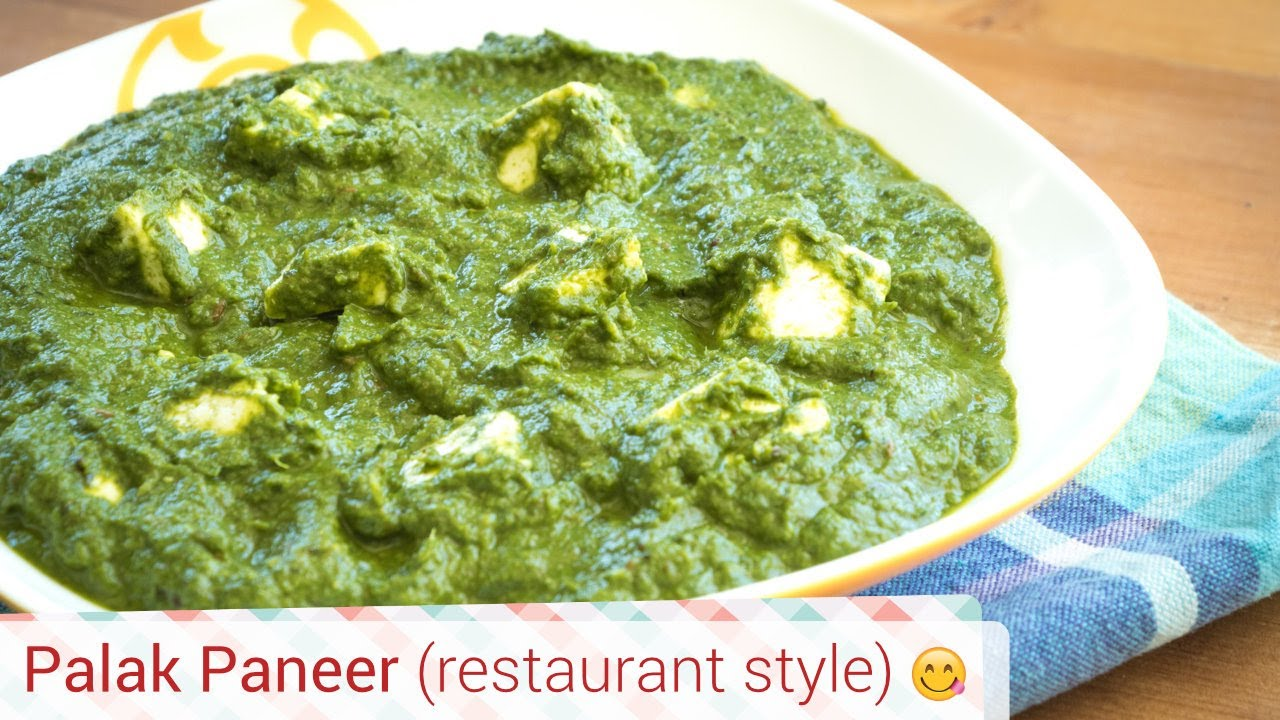 Palak Paneer Recipe Restaurant Style Spinach Cottage Cheese Recipe Indian Palak Paneer Recipe Youtube