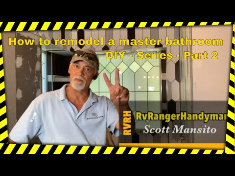 How to remodel a master bathroom – DIY – Series – Part 2