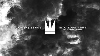 Capital Kings - Into Your Arms [Eli Ramzy Remix] (Official Audio Video) thumbnail