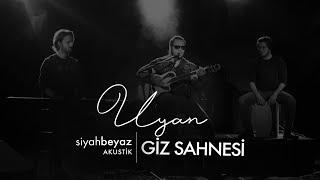 Giz Sahnesi - Uyan (SiyahBeyaz Akustik).mp3