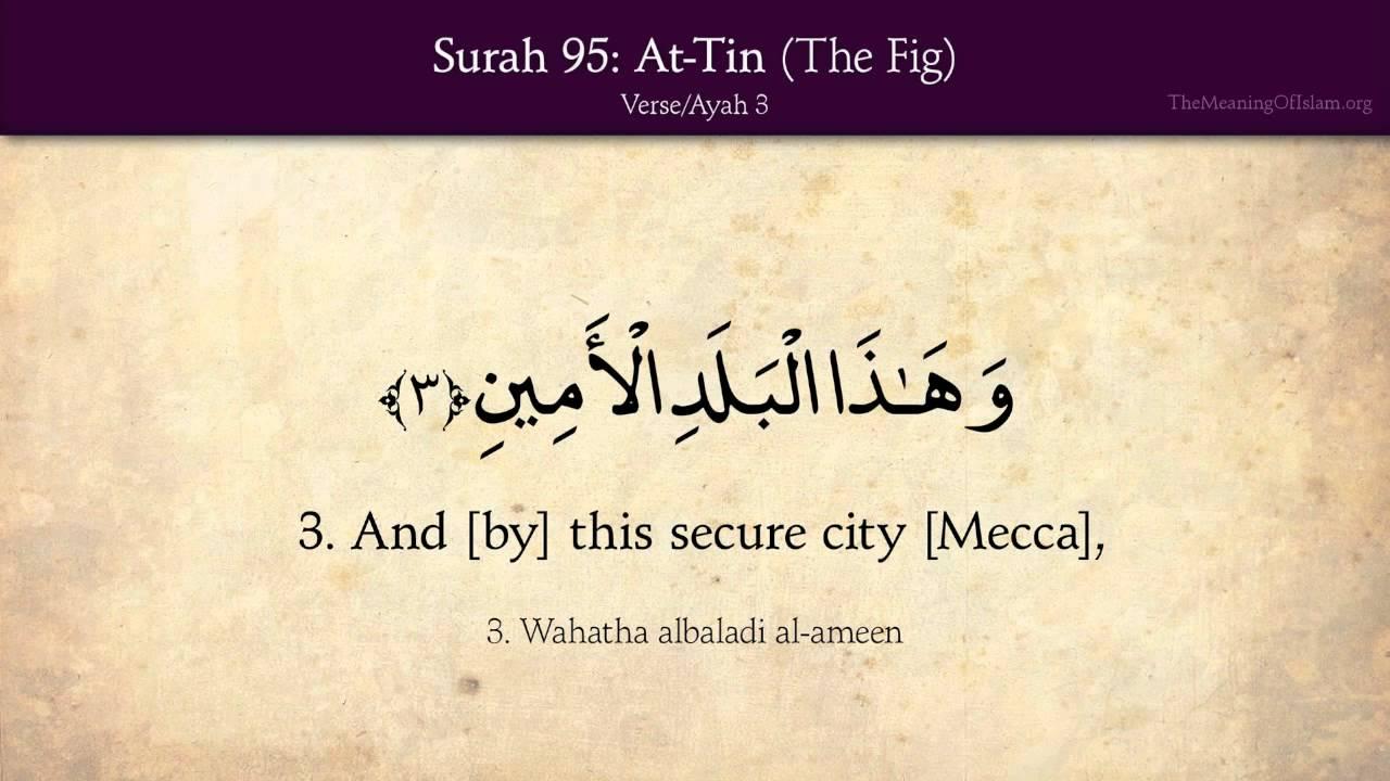 Quran: 95  Surah At-Tin (The Fig): Arabic and English translation HD