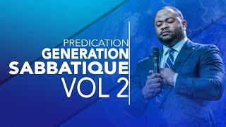 Pasteur Moise Mbiye - Génération Sabbatique (prédication) partie 2 et fin