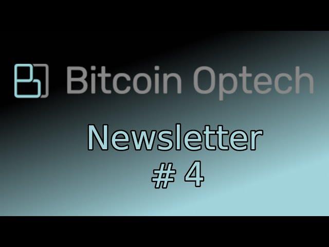Bitcoin Op Tech #4