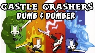 Castle Crashers | Dumb and Dumber