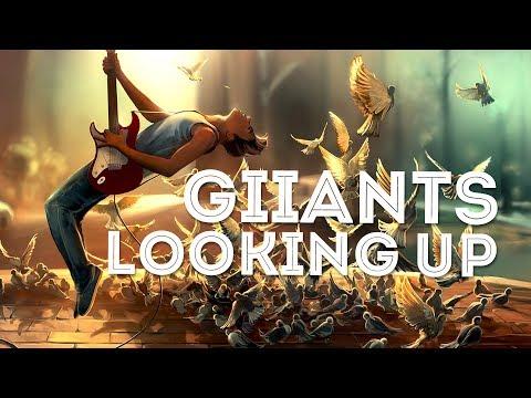Giiants - Looking Up