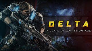 """Gears of War 4 Montage """"DELTA"""" Edited by DvL Steak"""