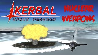 KSP Kollaborative Warfare Bonus : Nuclear Weaponry Testing