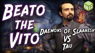 Daemons of Slaanesh vs Tau Warhammer 40k Battle Report - Beato the Vito Ep 29