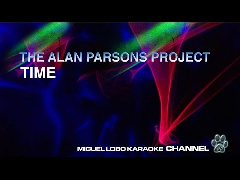THE ALAN PARSONS PROJECT - TIME - Karaoke Channel Miguel Lobo