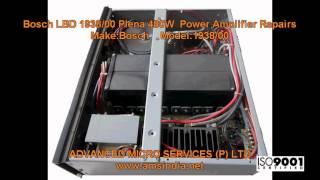 Bosch LBD-1938 00 Plena 480W Power Amplifier Repairs @ Advanced Micro Services Pvt.Ltd
