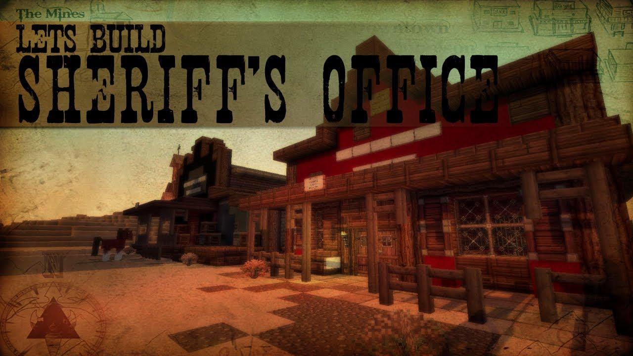 Lets Build Western 5  Sheriffs Office  Jail
