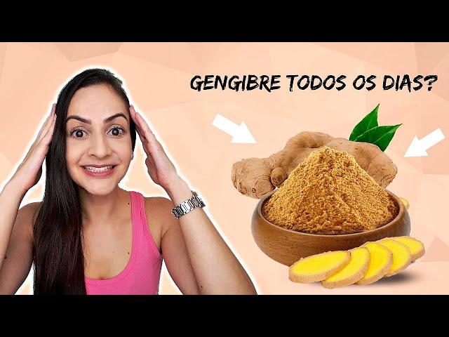 O que acontece no corpo se você consumir GENGIBRE todos os dias? #gengibre