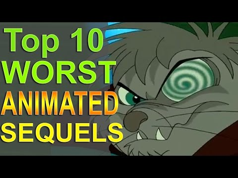 Top 10 Worst Animated Sequels