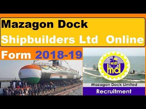 Mazagon Dock Shipbuilders Ltd Various Vacancies Online Form 2018-19
