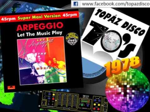 Arpeggio - Let The Music Play (Super Maxi Version)
