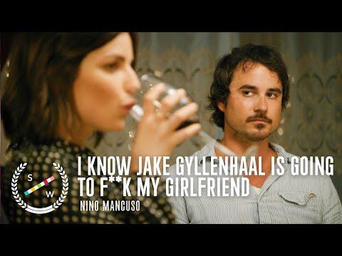 I Know Jake Gyllenhaal Is Going to F**K My Girlfriend | Dark Comedy Short