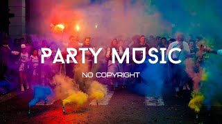 Party Music for Videos No copyright...