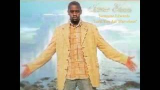 Jermaine Edwards - Lord You Are Marvelous