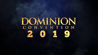 DOMINION CONVENTION 2019 PROMO