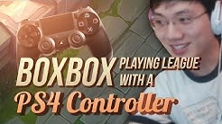 When Boxbox plays League of Legends with a PS4 Controller - Funny Moments