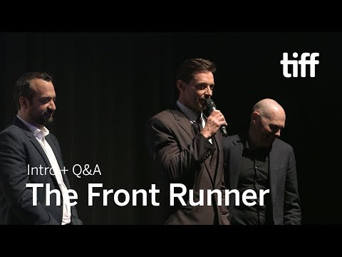 THE FRONT RUNNER Cast and Crew Q&A | TIFF 2018