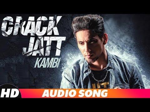 KAMBI - Crack Jatt (Full Audio) | Parmish Verma | Latest Punjabi Song 2018 | Speed Records