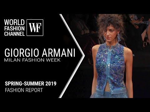 Giorgio Armani – Milan fashion report spring-summer 2019