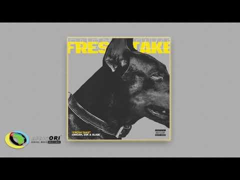 Sliqe, Zingah, 25K - Fresh Take (Official Audio)