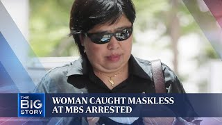 Woman caught without mask handed more charges, remanded for psychiatric observation | THE BIG STORY