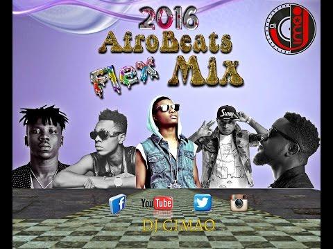 2016 | 2017 AFROBEAT Naija FLEX MIX - DJ CIMAO